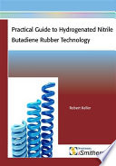 Practical Guide To Hydrogenated Nitrile Butadiene Rubber Technology Book PDF