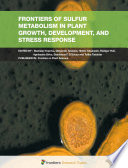 Frontiers of Sulfur Metabolism in Plant Growth  Development  and Stress Response