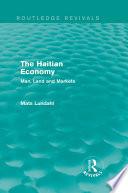 The Haitian Economy Routledge Revivals