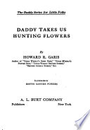 Daddy Takes Us Hunting Flowers