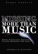 Missing More Than Music: When Disputable Matters Eclipse Worship and ...