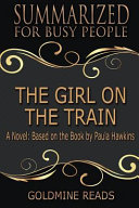 Summary  the Girl on the Train   Summarized for Busy People Book