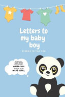 Letters To My Baby Boy