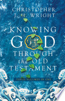 Knowing God Through The Old Testament Book PDF