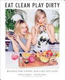 Eat Clean, Play Dirty Pdf/ePub eBook