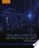 Building A Practical Information Security Program Book PDF