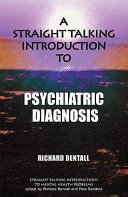 A Straight Talking Introduction to Psychiatric Diagnosis