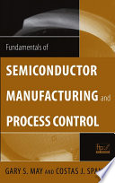 Fundamentals Of Semiconductor Manufacturing And Process Control Book PDF