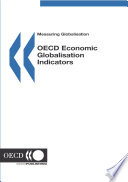 Measuring Globalisation  OECD Economic Globalisation Indicators 2005