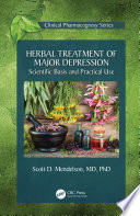 Herbal Treatment of Major Depression  Scientific Basis and Practical Use Book