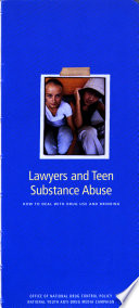 Lawyers and Teen Substance Abuse Book