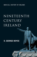 Nineteenth-Century Ireland (New Gill History of Ireland 5)
