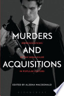 Murders and Acquisitions