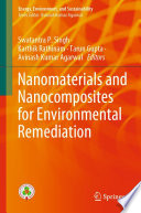 Nanomaterials and Nanocomposites for Environmental Remediation Book