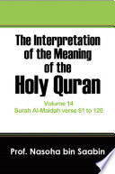 The Interpretation of The Meaning of The Holy Quran Volume 14   Surah Al Maidah verse 61 to 120