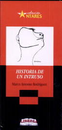 HISTORIA DE UN INTRUSO 2a. Ed.