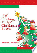 A Stocking Full of Christmas Love Book