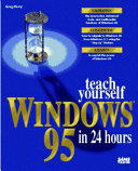 Teach Yourself Windows 95 in 24 Hours