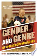 Gender and Genre in Sports Documentaries Book PDF