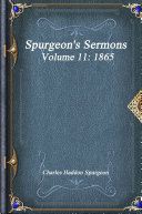 Spurgeon s Sermons Volume 11  1865