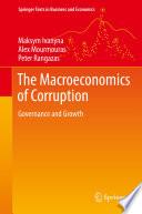 The Macroeconomics of Corruption