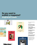 So You Want to Publish a Magazine