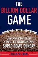 The Billion Dollar Game