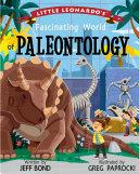 Little Leonardo   s Fascinating World of Paleontology