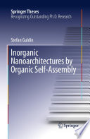 Inorganic Nanoarchitectures by Organic Self-Assembly
