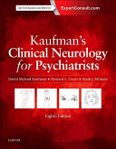 Kaufman s Clinical Neurology for Psychiatrists Book
