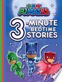 PJ Masks 3-Minute Bedtime Stories