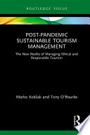 Post Pandemic Sustainable Tourism Management