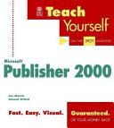 Teach Yourself  Microsoft  Publisher 2000
