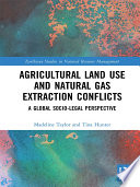 Agricultural Land Use and Natural Gas Extraction Conflicts