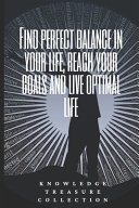 Find Perfect Balance In Your Life  Reach Your Goals And Live Optimal Life