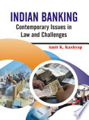 INDIAN BANKING  : Contemporary Issues in Law and Challenges