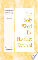 The Holy Word For Morning Revival Crystallization Study Of Deuteronomy Volume 1