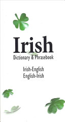 Irish English English Irish Dictionary and Phrasebook