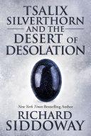 Tsalix Silverthorn and the Desert of Desolation [Pdf/ePub] eBook