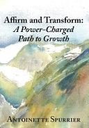 Affirm And Transform