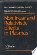 Nonlinear And Relativistic Effects In Plasmas Book PDF