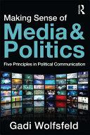 Making Sense of Media and Politics