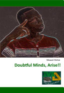 Doubtful Minds, Arise!! Pdf/ePub eBook