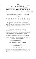 An Historical Development of the Present Political Constitution of the Germanic Empire