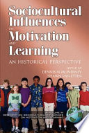 Research on Sociocultural Influences on Motivation and Learning 2nd Volume