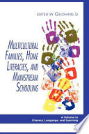 Multicultural Families Home Literacies And Mainstream Schooling Book