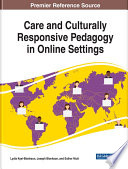 """Care and Culturally Responsive Pedagogy in Online Settings"" by Kyei-Blankson, Lydia, Blankson, Joseph, Ntuli, Esther"