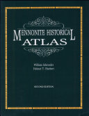 Mennonite Historical Atlas