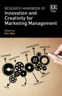 Research Handbook of Innovation and Creativity for Marketing Management