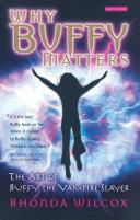 Why Buffy Matters Pdf/ePub eBook